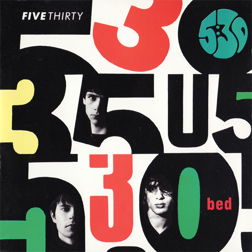 Five Thirty – Bed: Expanded Edition